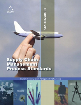 Supply Chain Management Process Standards, Second Edition