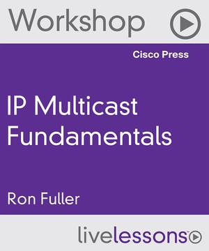 IP Multicast Fundamentals