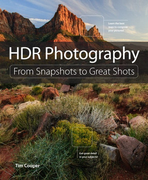 HDR Photography: From Snapshots to Great Shots