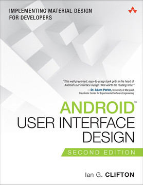 Android User Interface Design: Implementing Material Design for Developers, Second Edition