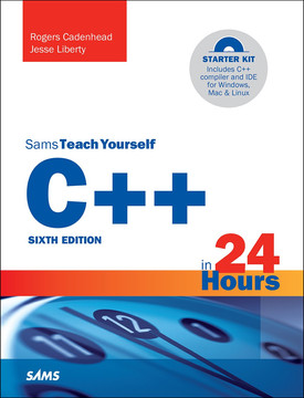 Sams Teach Yourself C++ in 24 Hours, Sixth Edition