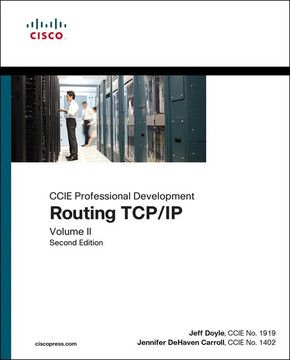 Routing TCP/IP, Volume II: CCIE Professional Development, Second Edition