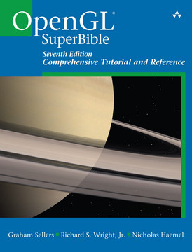 OpenGL SuperBible: Comprehensive Tutorial and Reference, Seventh Edition