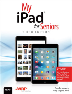 My iPad for Seniors (Covers iOS 9 for iPad Pro, all models of iPad Air and iPad mini, iPad 3rd/4th generation, and iPad 2), Third Edition