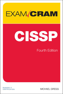 CISSP® Exam Cram, Fourth Edition