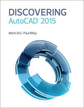 Discovering AutoCAD® 2015