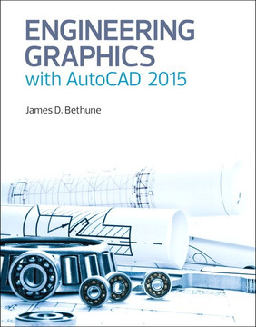 Engineering Graphics with AutoCAD® 2015