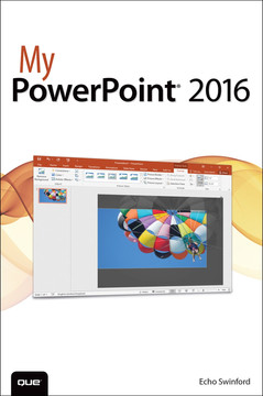 My PowerPoint® 2016