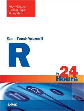 Sams Teach Yourself R in 24 Hours