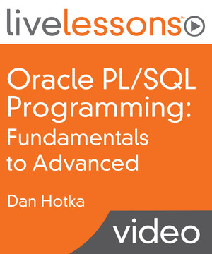 Oracle PL/SQL Programming: Fundamentals to Advanced
