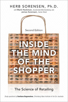 Inside the Mind of the Shopper: The Science of Retailing, Second Edition