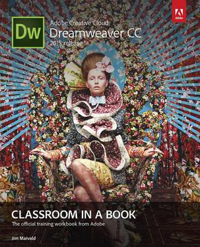 Adobe Dreamweaver CC Classroom in a Book® (2015 release)