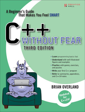 C++ Without Fear: A Beginner's Guide That Makes You Feel Smart, Third Edition