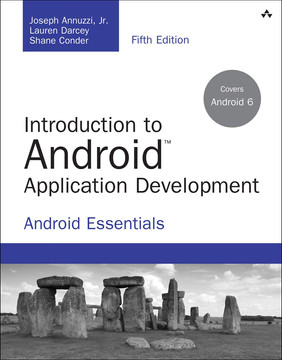 Introduction to Android™ Application Development: Android Essentials, Fifth Edition