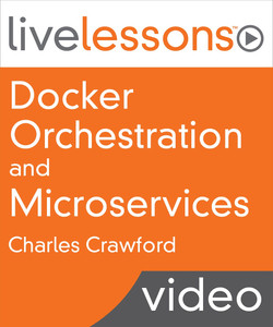 Docker Orchestration and Microservices