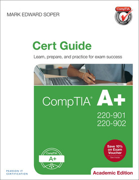 CompTIA A+ 220-901 and 220-902 Cert Guide, Academic Edition, 1/e