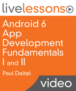 Android 6 App Development Fundamentals I and II