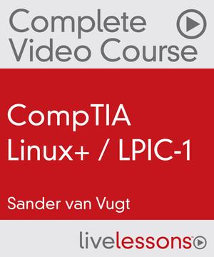 CompTIA Linux+ / LPIC-1 [Video]