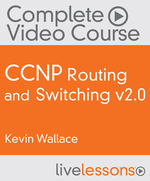 CCNP Routing and Switching: ROUTE 300-101, SWITCH 300-115, and TSHOOT 300-135