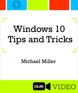 Windows 10 Tips and Tricks (Que Video)