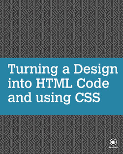 Turning a Design into HTML Code and using CSS