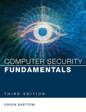 Computer Security Fundamentals, Third Edition