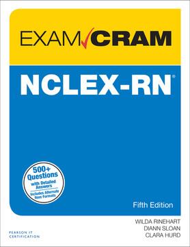 NCLEX-RN® Exam Cram, Fifth Edition