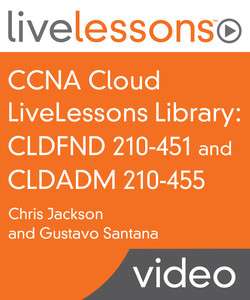 CCNA Cloud Library: CLDFND 210-451 and CLDADM 210-455