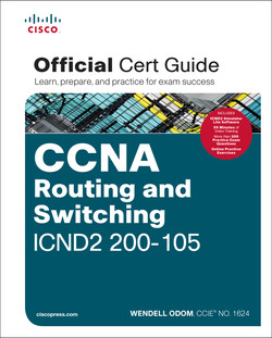 CCNA Routing and Switching ICND2 200-105 Official Cert Guide (Supplemental Video)