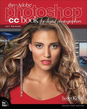 The Adobe® Photoshop® CC Book for Digital Photographers (2017 release)