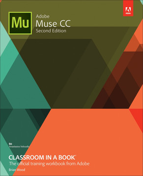 Adobe® Muse™ CC Classroom in a Book®, Second Edition