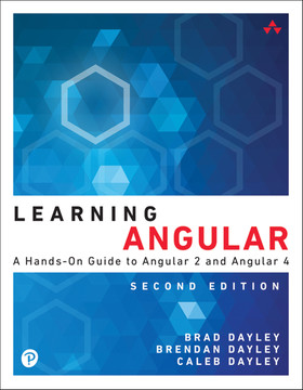 Learning Angular, 2nd Edition