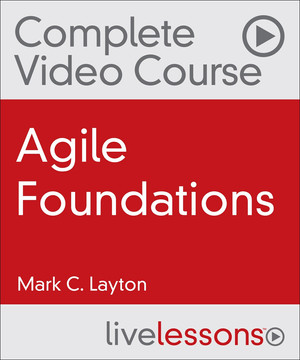 Agile Foundations LiveLessons