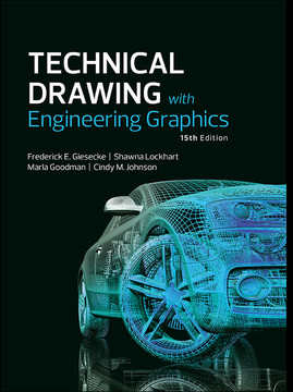 Technical Drawing with Engineering Graphics, Fifteenth Edition