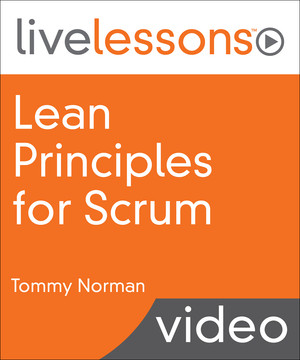Lean Principles for Scrum: Amplify your Scrum implementation with Lean