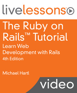 The Ruby on Rails Tutorial: Learn Web Development With Rails, Fourth Edition
