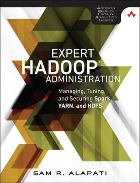 Expert Hadoop® Administration