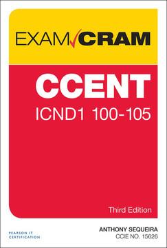 CCENT ICND1 100-105 Exam Cram, 3/e
