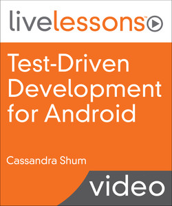 Test-Driven Development (TDD) for Android