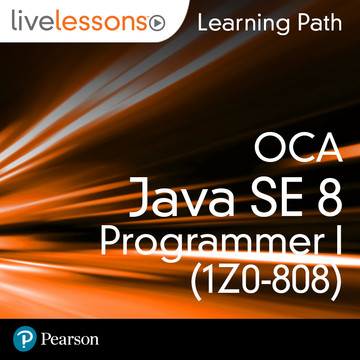 Learning Path: Oracle Certified Associate, Java SE 8 Programmer