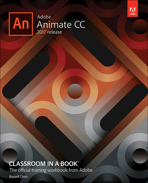 Adobe Animate CC Classroom in a Book® (2017 release)