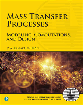 Mass Transfer Processes: Modeling, Computations, and Design, First Edition