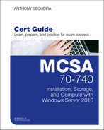 Cover of MCSA 70-740 Cert Guide: Installation, Storage, and Compute with Windows Server 2016, First Edition