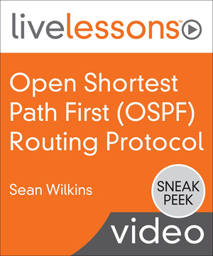Open Shortest Path First OSPF Routing Protocol LiveLessons