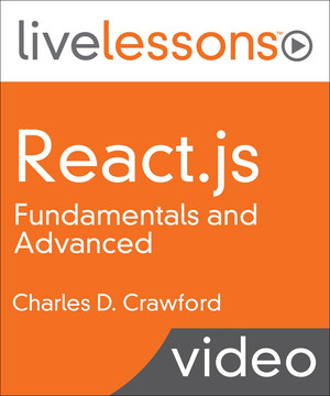 React.js Fundamentals and Advanced LiveLessons