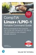 Cover of CompTIA Linux+/LPIC-1 Portable Command Guide: All the commands for the CompTIA LX0-103 & LX0-104 and LPI 101-400 & 102-400 exams in one compact,