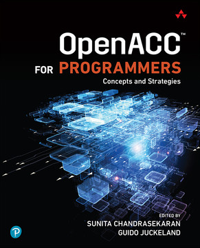 OpenACC for Programmers: Concepts and Strategies, First Edition