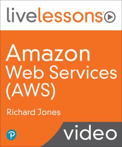 Amazon Web Services AWS: AWS Fundamentals