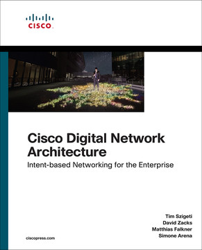 Cisco Digital Network Architecture: Intent-based Networking