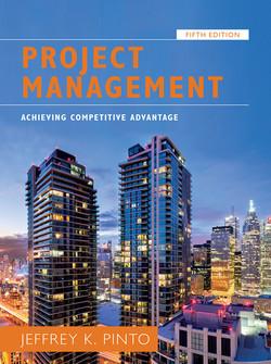 Project Management: Achieving Competitive Advantage, Fifth Edition